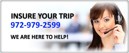 Insure Your Trip 800-462-2322. We are here to help!